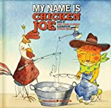 My Name Is Chicken Joe, Trout Fishing in America Staff and Keith Grimwood, 2923163494
