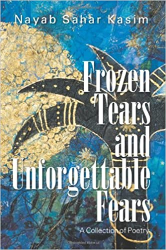 Book Frozen Tears and Unforgettable Fears: A Collection of Poetry
