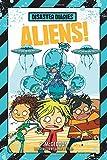 Disaster Diaries: Aliens!