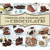 Chocolate, Chocolate & More Chocolate!