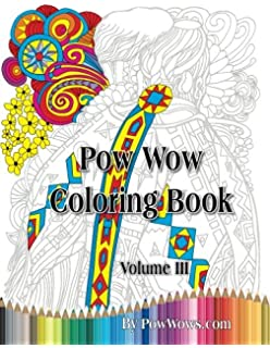 Pow Wow Coloring Book Volume 3