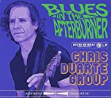 Chris Duarte - Blues in the Afterburner (Music CD) by Chris Duarte - Blues in the Afterburner (Music CD)
