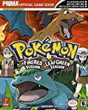 Pokemon Fire Red and Leaf Green (Prima Official Game Guide)