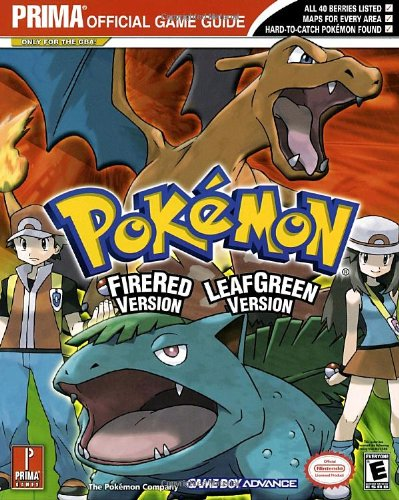 Pokemon Leafgreen Version and Firered Version: Prima Official Game Guide (Guide Red Strategy Pokemon)