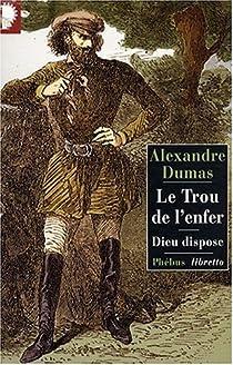 Le trou de l'enfer par Dumas