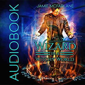 Wizard in a Witchy World Audiobook
