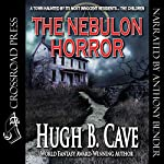 The Nebulon Horror | Hugh B. Cave