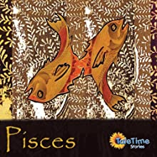 Pisces: Tale Time Stories: Greek Myths of the Zodiac Audiobook by Vicky Parsons Narrated by Vicky Parsons