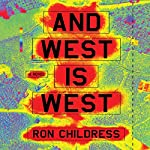 And West Is West | Ron Childress
