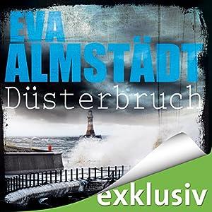 Düsterbruch (Pia Korittki 7) Audiobook