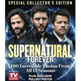 Supernatural Forever From The Editors of TV Guide Special Edition