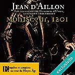 Montségur, 1201 (Les aventures de Guilhem d'Ussel 7) | Jean d'Aillon