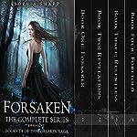 The Forsaken Saga Complete Box Set (Books 1-4)   Sophia Sharp,E. M. Knight