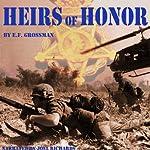 Heirs of Honor   E. F. Grossman