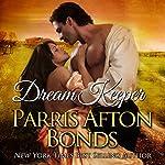 Dream Keeper: Book II   Parris Afton Bonds