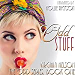Odd Stuff: The Odd Series Book 1 | Virginia Nelson