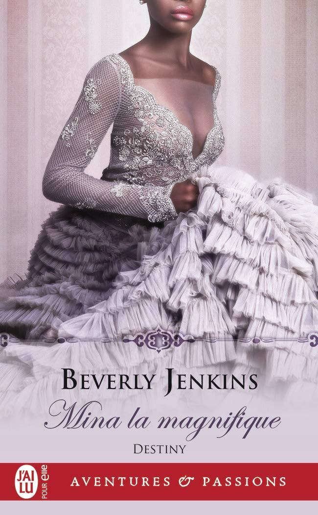 Destiny - Tome 2 : Mina la magnifique de Beverly Jenkins 61+-u-OqLtL