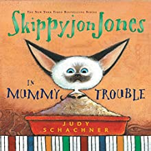 Skippyjon Jones in Mummy Trouble Audiobook by Judy Schachner Narrated by Judy Schachner