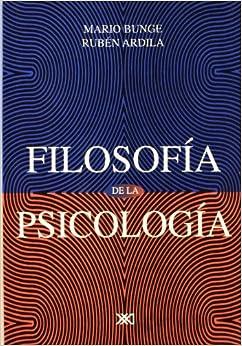 Filosofía de la psicología: Amazon.es: Bunge, Mario
