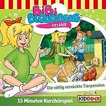 Die völlig verrückte Tierpension (Bibi Blocksberg erzählt 6.1) Hörspiel von Klaus-Peter Weigand Gesprochen von: Susanna Bonasewicz