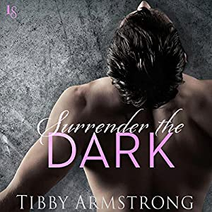 Surrender the Dark Audiobook