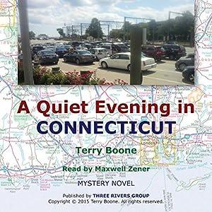 A Quiet Evening in Connecticut Audiobook