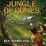 Jungle of Bones | Ben Mikaelsen