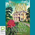 52 Waratah Avenue Audiobook by Lynne Wilding Narrated by Kate Hood