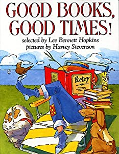Good Books, Good Times! (Trophy Picture Books (Paperback))
