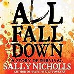 All Fall Down | Sally Nicholls