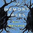 The Memory Trees Hörbuch von Kali Wallace Gesprochen von: Kim Mai Guest