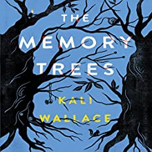 The Memory Trees Audiobook by Kali Wallace Narrated by Kim Mai Guest