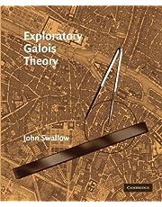 Exploratory Galois Theory