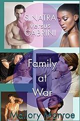 Sinatra versus Gabrini: Family at War Kindle Edition