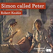 Simon Called Peter Audiobook by Robert Keable Narrated by Peter Newcombe Joyce