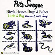 Birds, Beasts, Bugs & Fishes Little & Big: Animal Fo