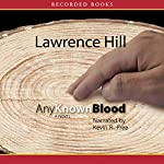 Any Known Blood | Lawrence Hill