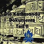 Die Kathmandu-Dokumente 2 | Thom Delißen