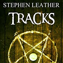 Tracks Audiobook by Stephen Leather Narrated by Paul Thornley