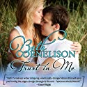Trust in Me Audiobook by Beth Cornelison Narrated by Carol Schneider