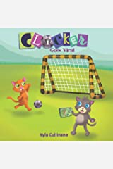Clicker Goes Viral (Clicker the Cat) Paperback