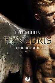 Tenebris: A Herdeira do Sheol (Trilogia Tenebris)