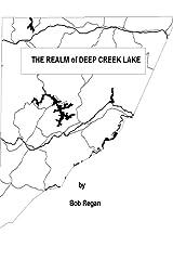The Realm of Deep Creek Lake Paperback