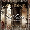 The Voice: An Ephemera Novella Audiobook by Anne Bishop Narrated by Cassandra Morris