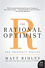 The Rational Optimist: How Prosperity Evolves (P.s.) Paperback