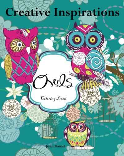 Creative Inspirations Owls Coloring Book Awesome BooksA Stress Management For