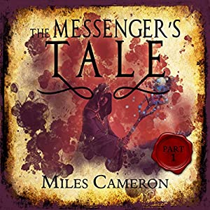 The Messenger's Tale, Part 1 Audiobook