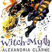 Witch Myth: A Yew Hollow Cozy Mystery | Alexandria Clarke