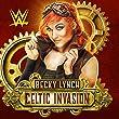Celtic Invasion (Becky Lynch)