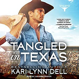 Tangled in Texas Audiobook